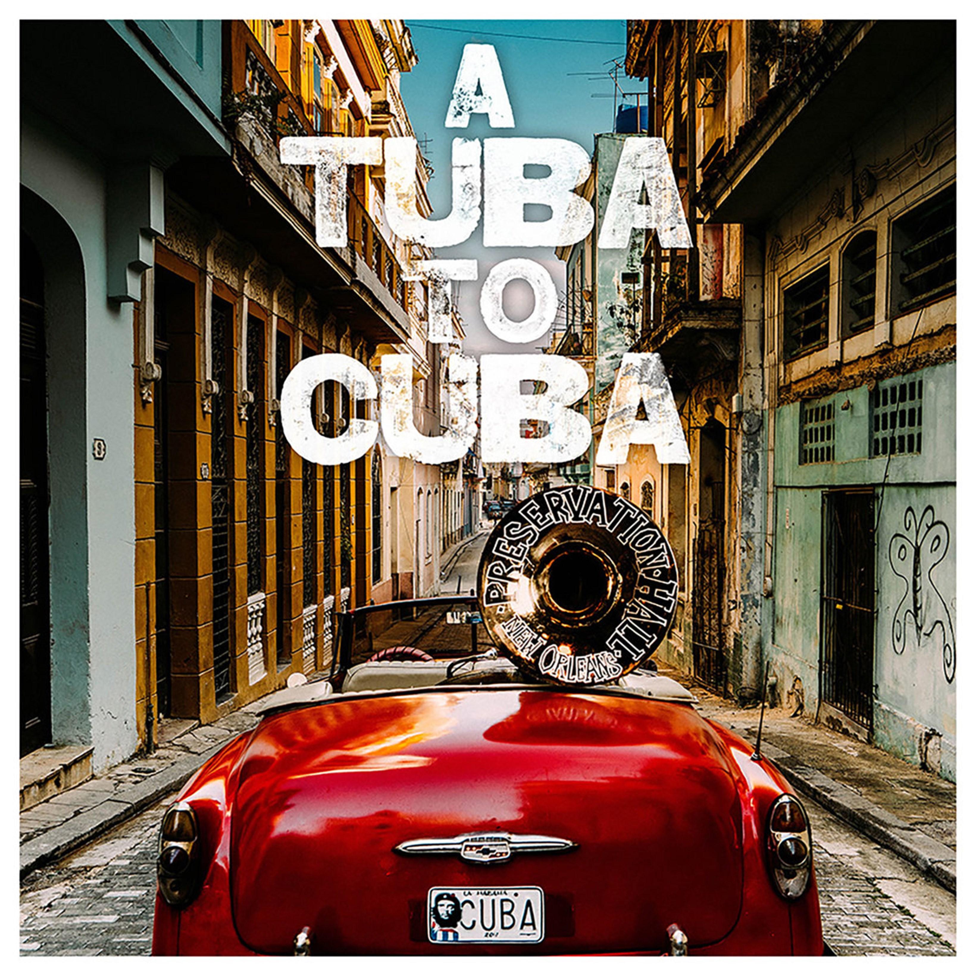 A Tuba to Cuba - 1