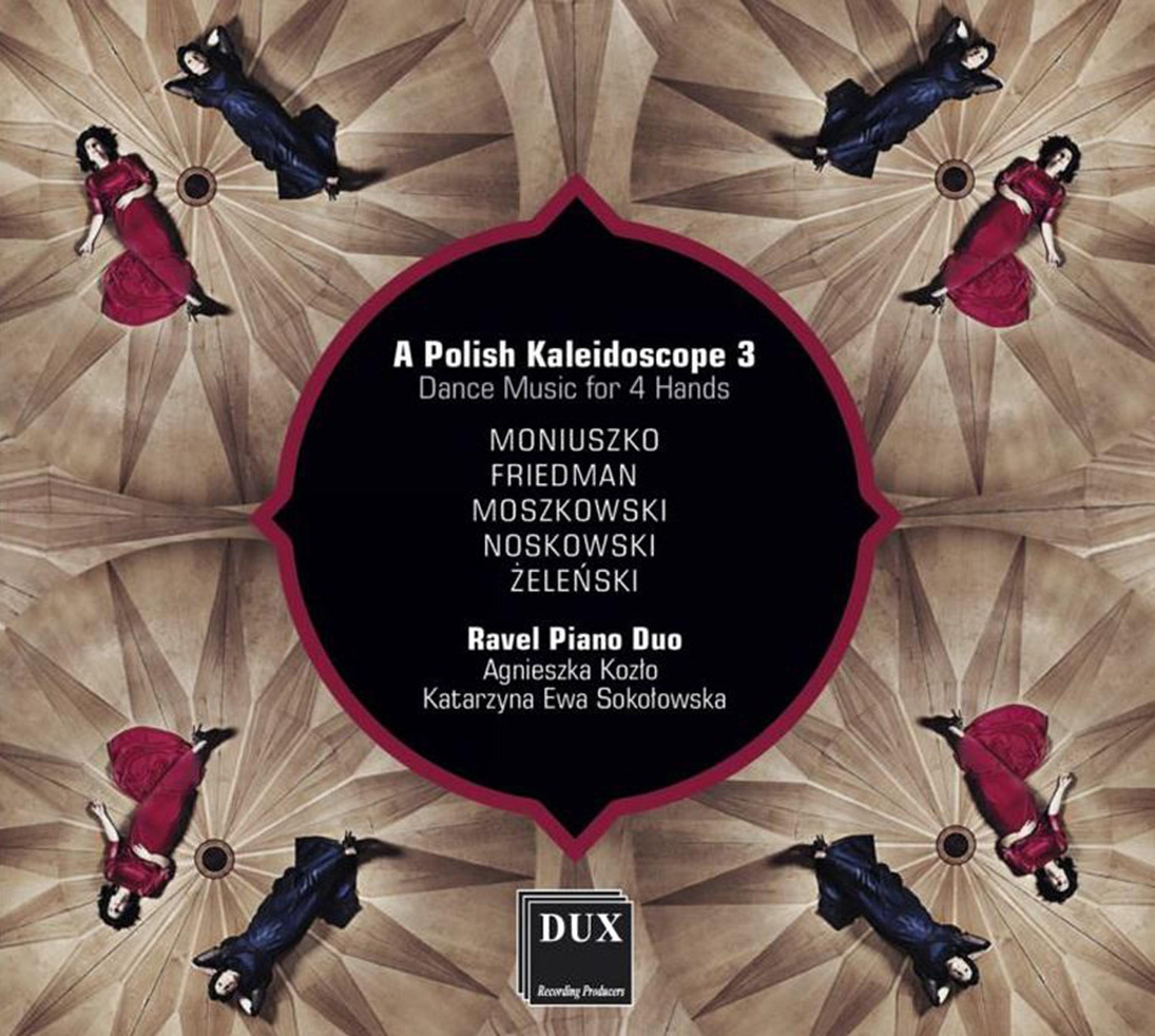 A Polish Kaleidoscope: Dance Music for 4 Hands - Volume 3 - 1