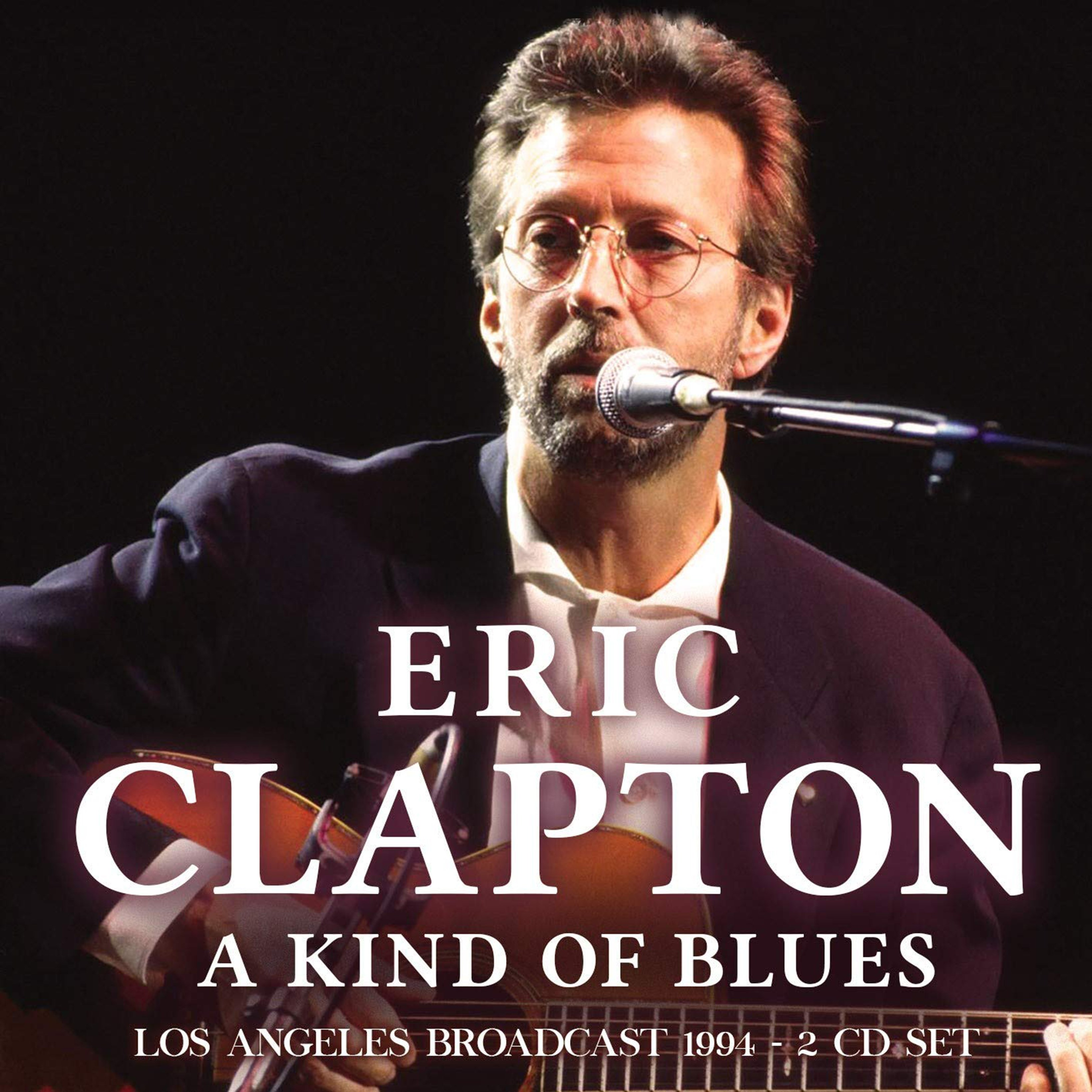 A Kind of Blues: Los Angeles Broadcast 1994 - 1
