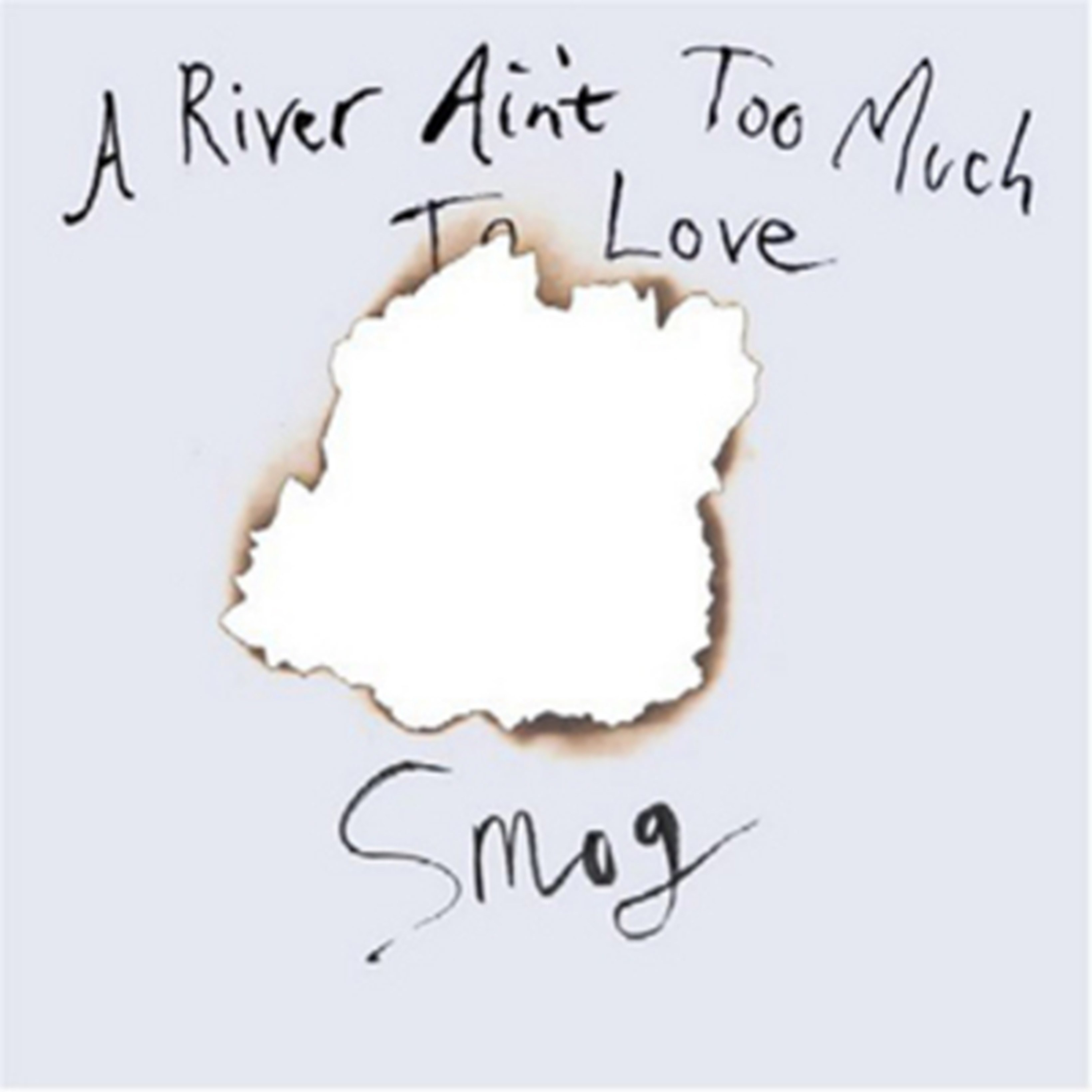 A River Ain't Too Much to Love - 1