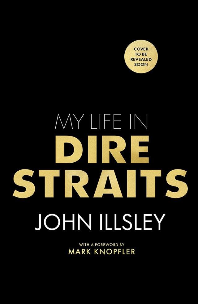 My Life In Dire Straits (Hardback) - 1