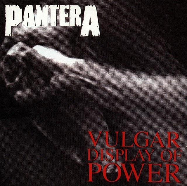 Vulgar Display of Power - 1