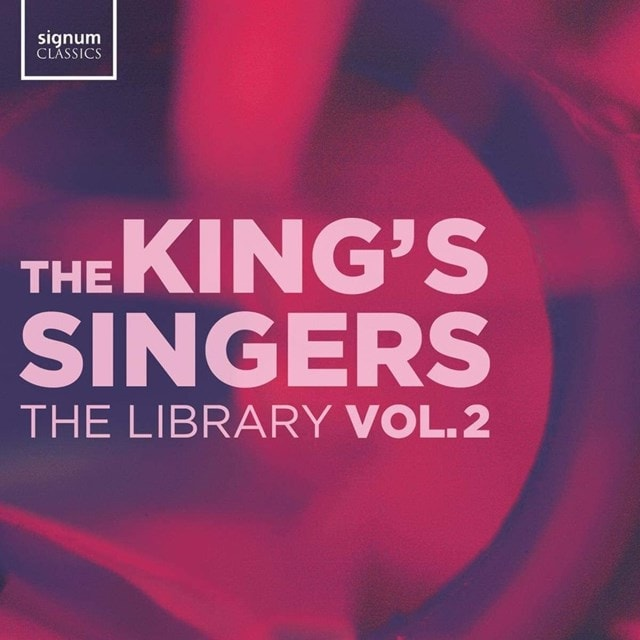The King's Singers: The Library - Volume 2 - 1