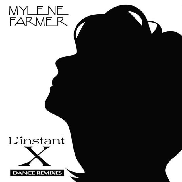 L'instant X: Dance Remixes - 1