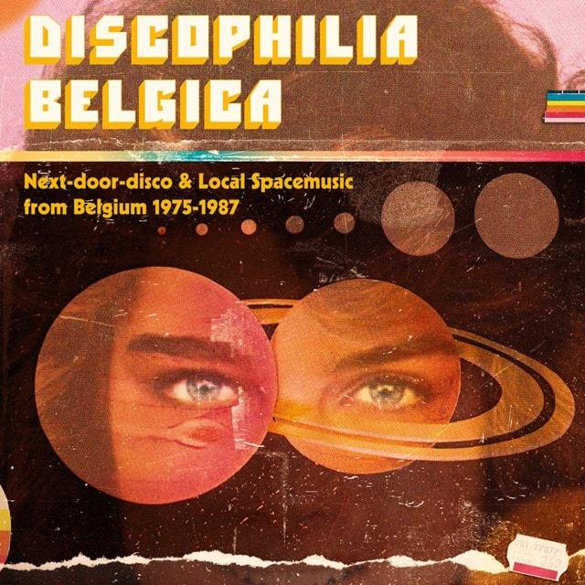 Discophilia Belgica: Next-door-disco & Local Spacemusic from Belgium 1975-1987 - 1
