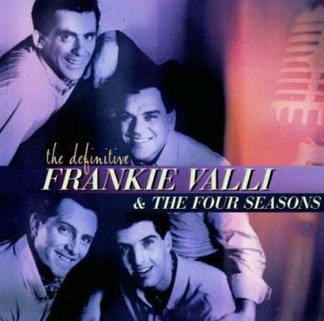 The Definitive Frankie Valli & the Four Seasons - 1