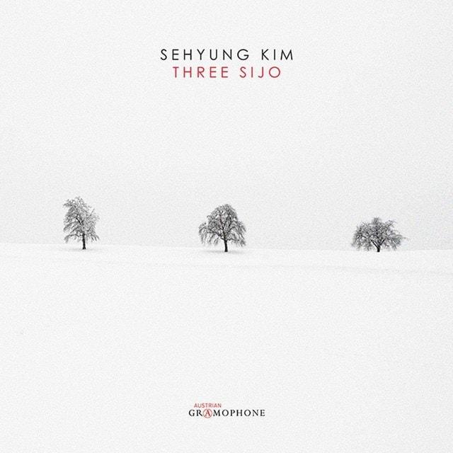 Sehyung Kim: Three Sijo - 1