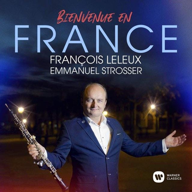 Francois Leleux/Emmanuel Strosser: Bienvenue En France - 1