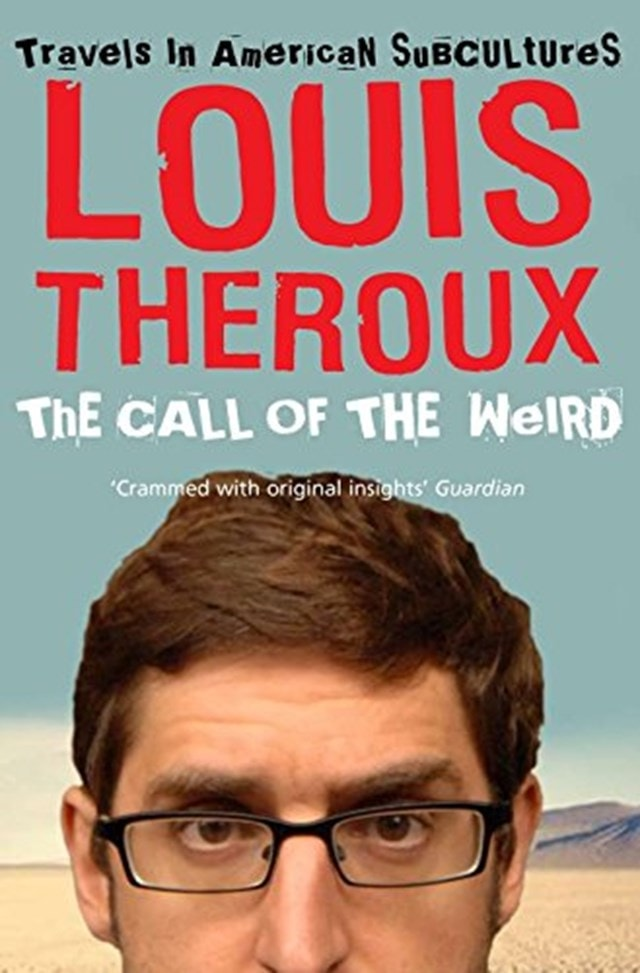 Call Of The Weird: Travels In American Subcultures - 1