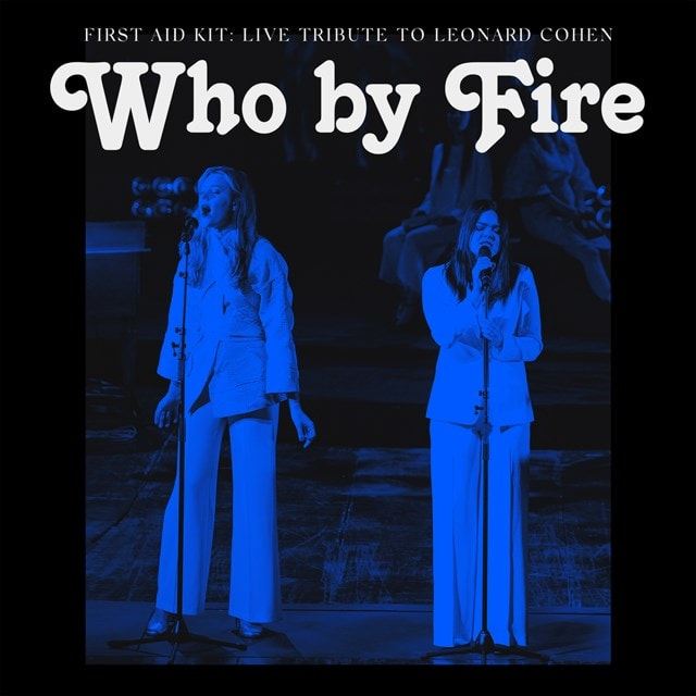 Who By Fire: Live Tribute to Leonard Cohen - 1