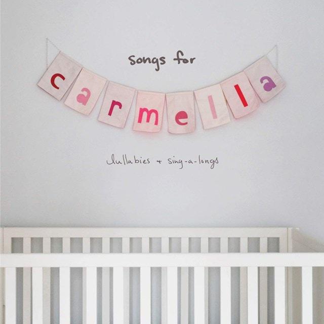Songs for Carmella: Lullabies & Sing-a-longs - 1