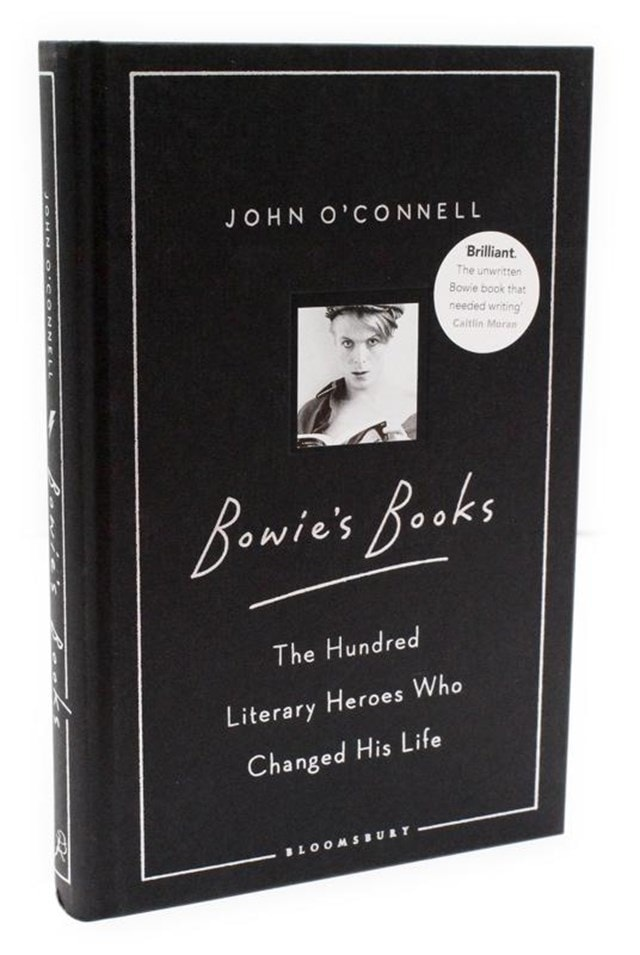 Bowie's Books: The Hundred Literary Heroes Who Changed His Life - 2