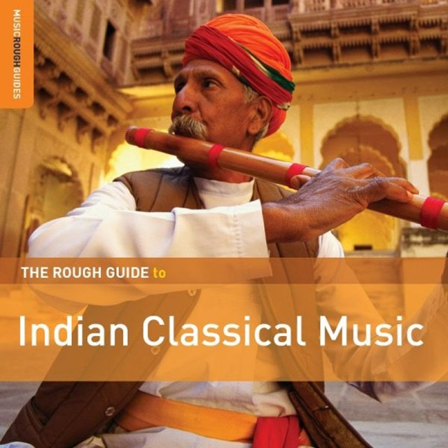 The Rough Guide to Indian Classical Music - 1