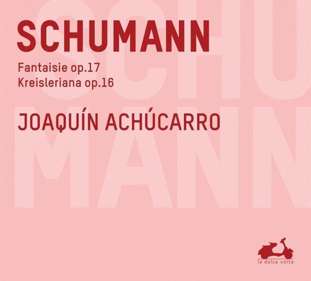 Schumann: Fantaisie/Kreisleriana - 1