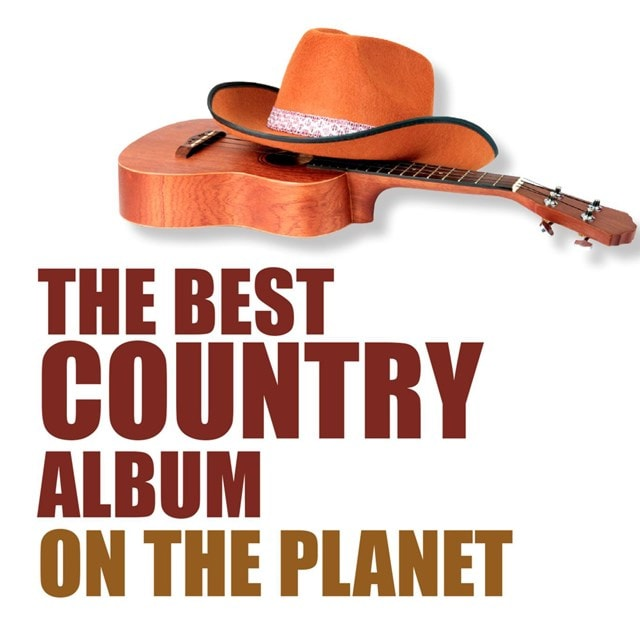 The Best Country Album On the Planet - 1