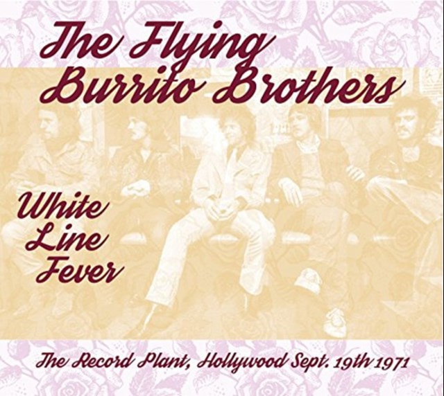 White Line Fever: The Record Plant, Hollywood Sep. 19th 1971 - 1