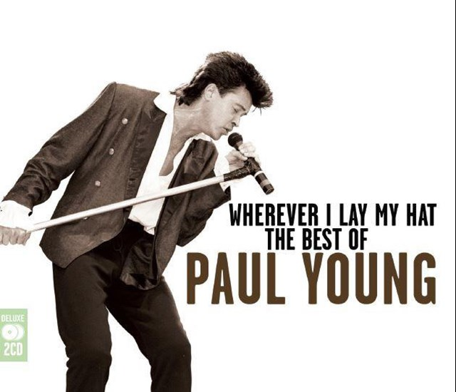 Wherever I Lay My Hat: The Best of Paul Young - 1