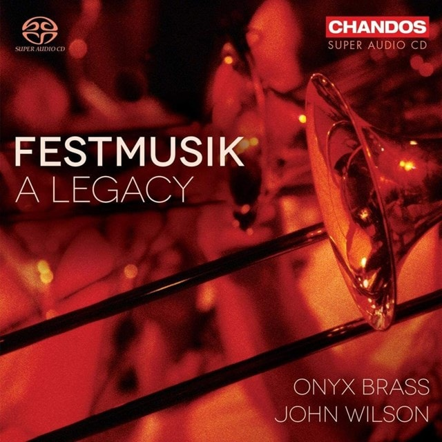 Festmusik: A Legacy - 1
