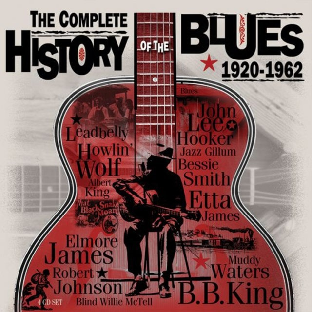 The Complete History of the Blues 1920 - 1962 - 1