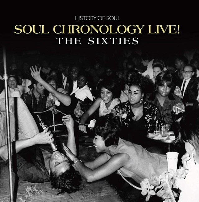 Soul Chronology Live!: The Sixties - 1