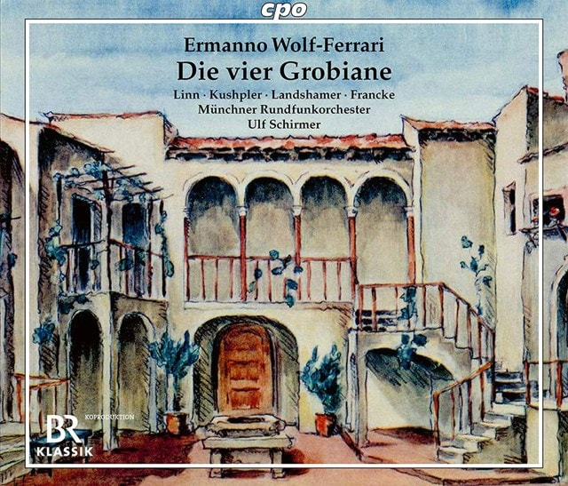 Ermanno Wolf-Ferrari: Die Vier Grobiane - 1