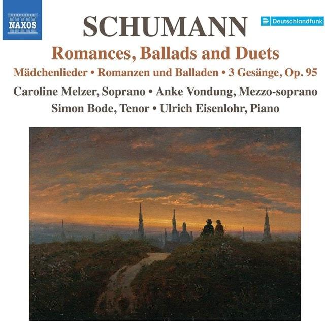 Schumann: Romances, Ballads and Duets - 1