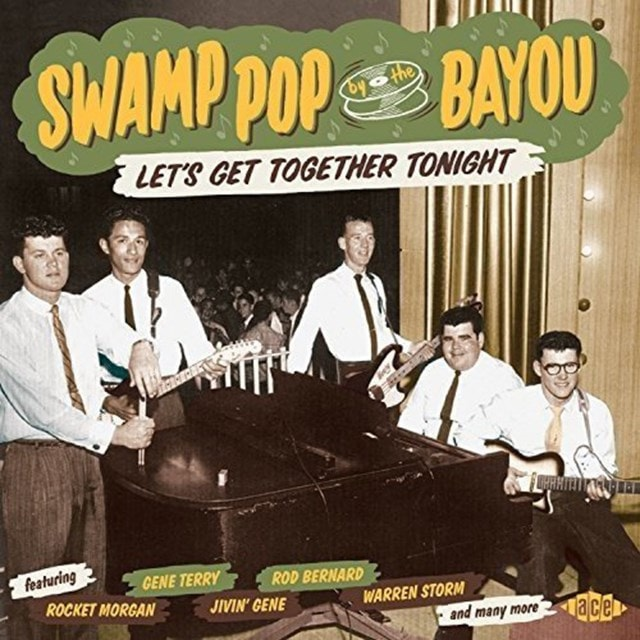Swamp Pop By the Bayou: Let's Get Together Tonight - 1