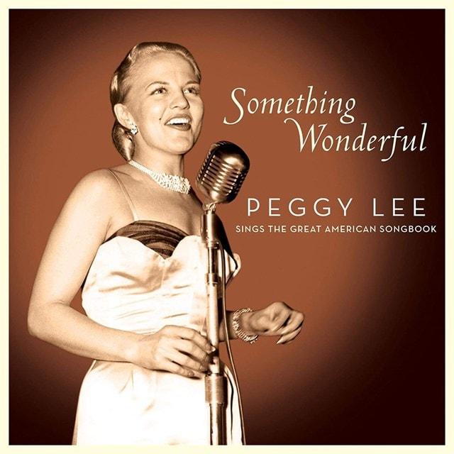 Something Wonderful: Peggy Lee Sings the Great American Songbook - 1