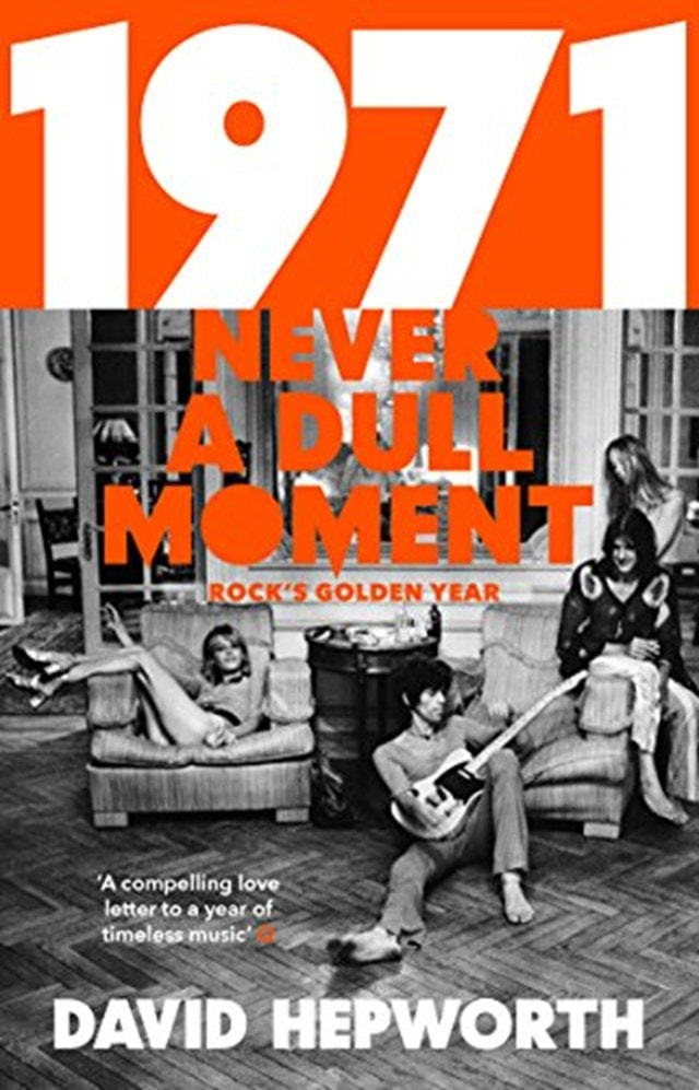 1971: Never A Dull Moment - 1