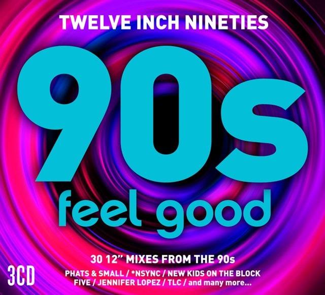 Twelve Inch Nineties: 90s Feel Good - 1