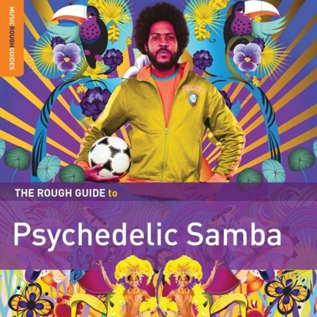 The Rough Guide to Psychedelic Samba - 1
