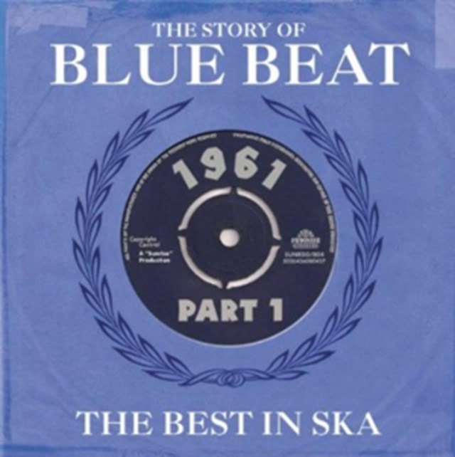 The Story of Blue Beat: The Best in Ska - Volume 1 - 1
