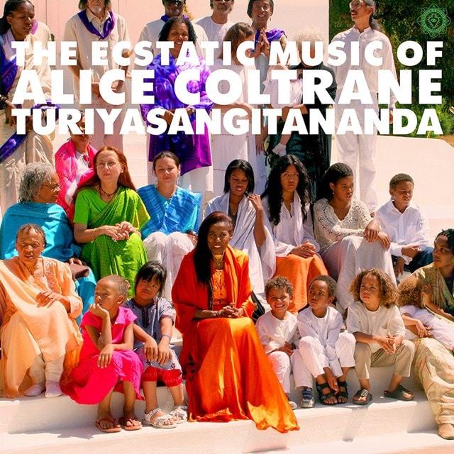 The Ecstatic Music of Alice Coltrane Turiyasangitananda - 1