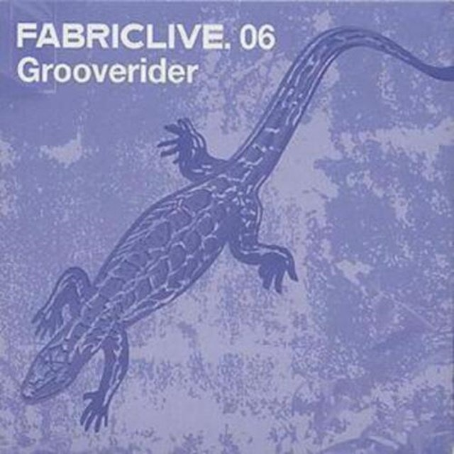Fabriclive 06: Grooverider - 1