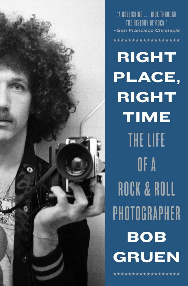 Right Place, Right Time: The Life of a Rock & Roll Photographer - 1