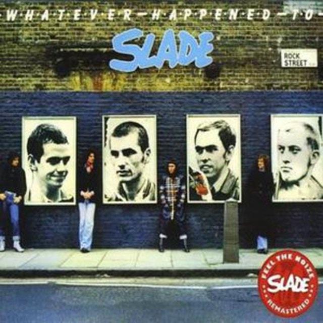 Whatever Happened to Slade - 1