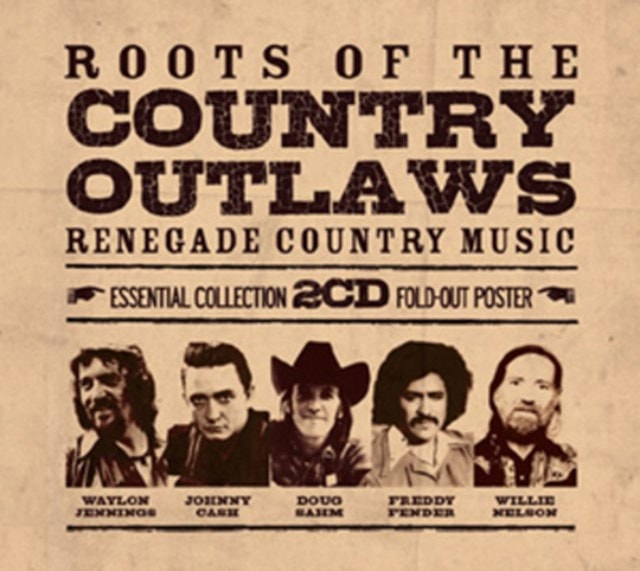 Roots of the Country Outlaws: Renegade Country Music - 1