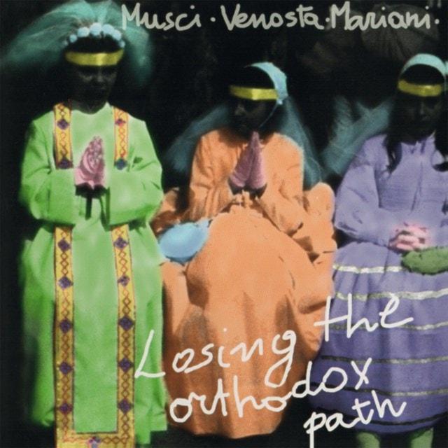Losing the Orthodox Path - 1