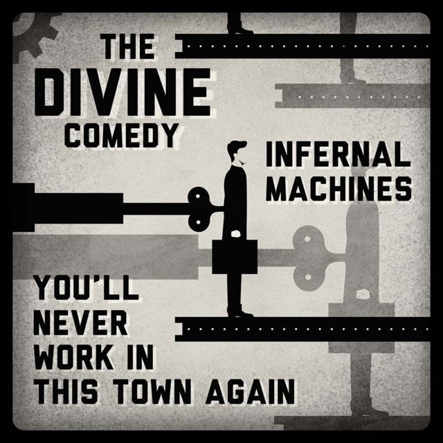 Infernal Machines/You'll Never Work in This Town Again - 1