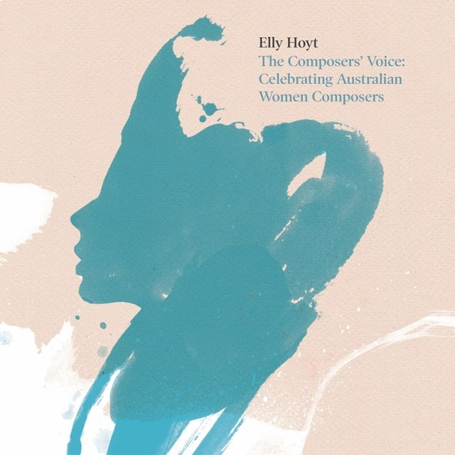 The Composers' Voice: Celebrating Australian Women Composers - 1