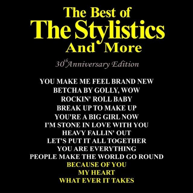 The Best of the Stylistics and More - 1