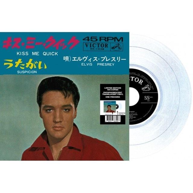 Kiss Me Quick/Suspicion - Limited Edition Phosphorescent Translucent Vinyl - 1