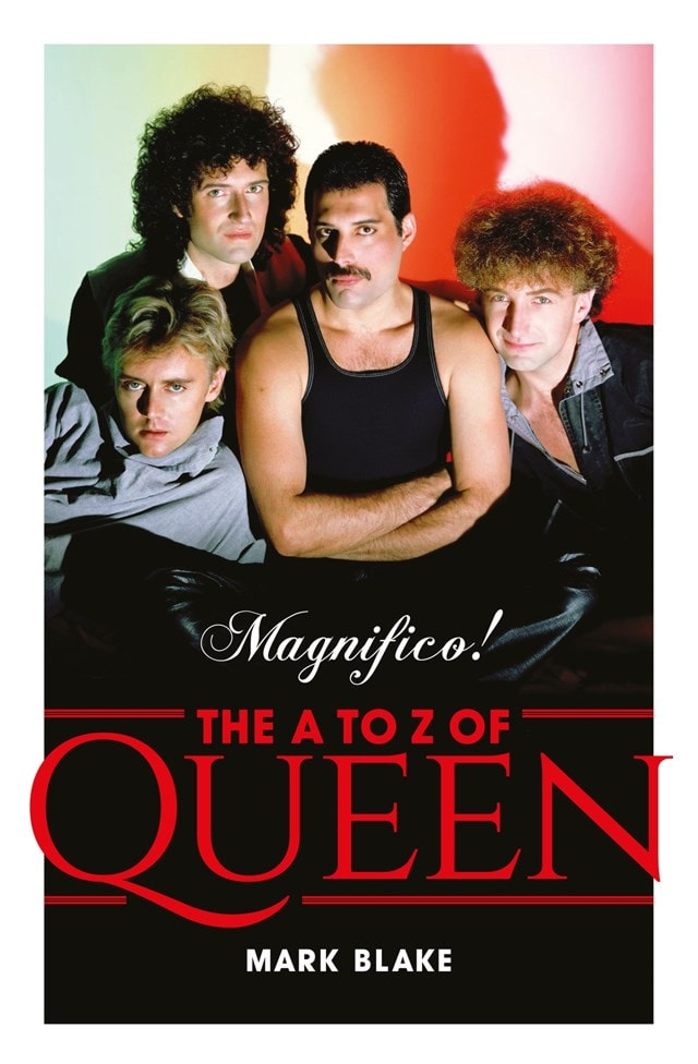 Magnifico! The A To Z Of Queen (Hardback) - 1