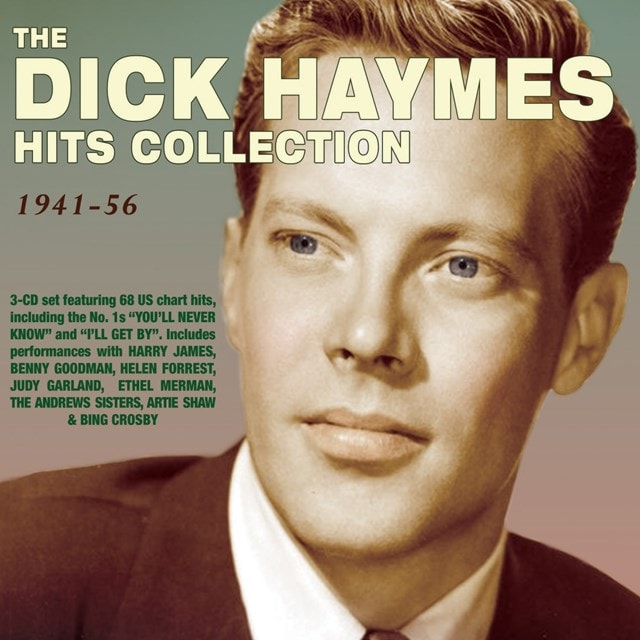The Dick Haymes Hits Collection 1941-56 - 1