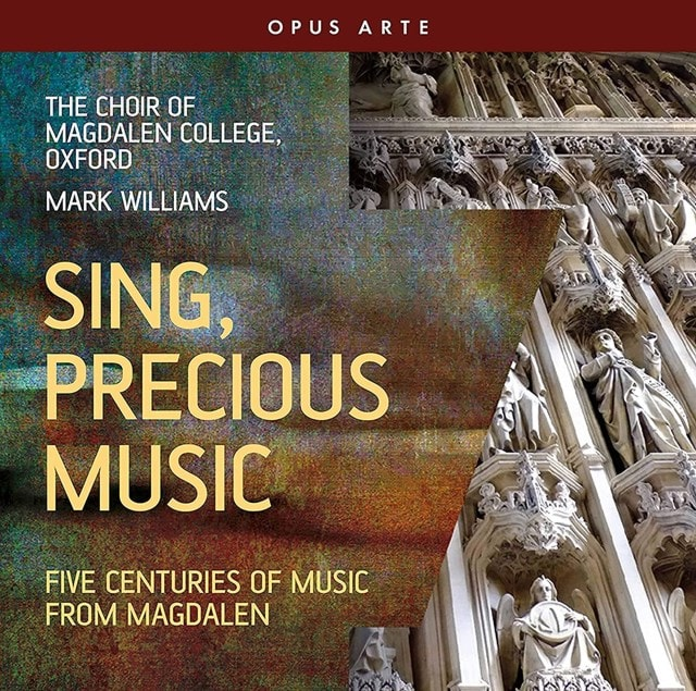 Sing, Precious Music: Five Centuries of Music from Magdalen - 1