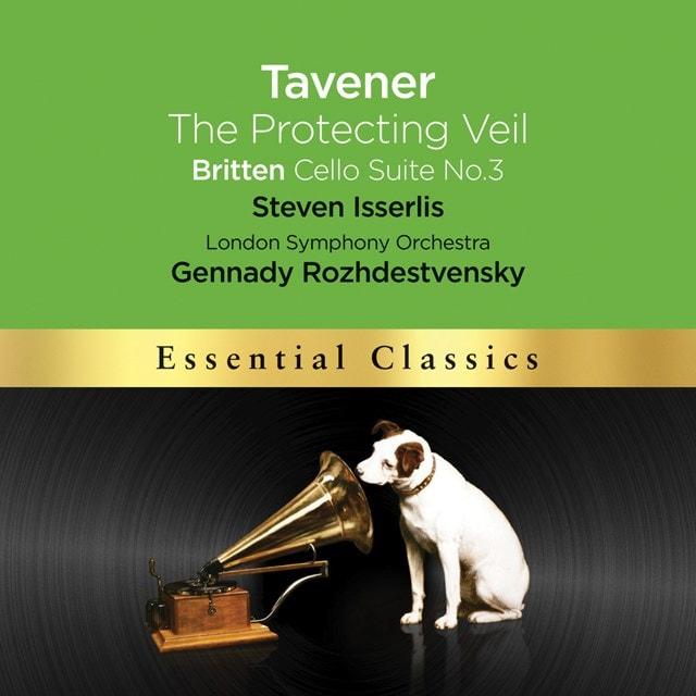 Tavener: The Protecting Veil/Britten: Cello Suite No. 3 - 1