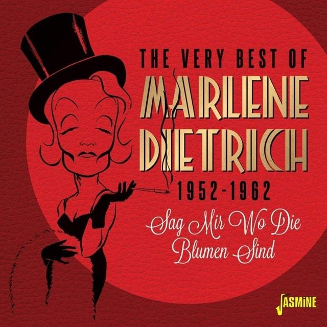 The Very Best of Marlene Dietrich 1952-1962: Sag Mir Wo Die Blumen Sind - 1