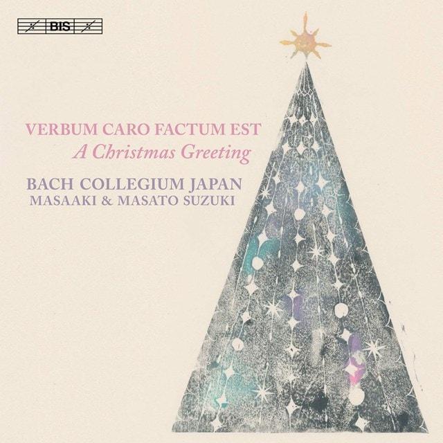 Verbum Caro Factum Est: A Christmas Greeting - 1