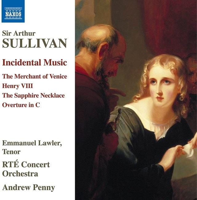 Sir Arthur Sullivan: Incidental Music - 1