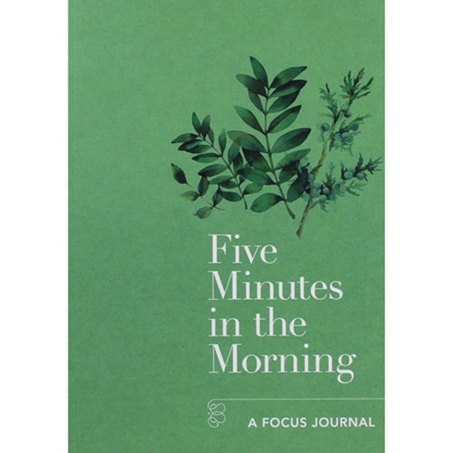 Five Minutes In The Morning: A Focus Journal - 1